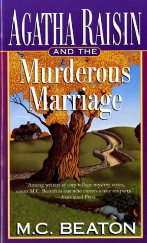 Agatha Raisin and the Murderous Marriage (1997) by M.C. Beaton