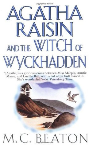 Agatha Raisin and the Witch of Wyckhadden (2000) by M.C. Beaton