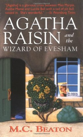 Agatha Raisin and the Wizard of Evesham (1999) by M.C. Beaton