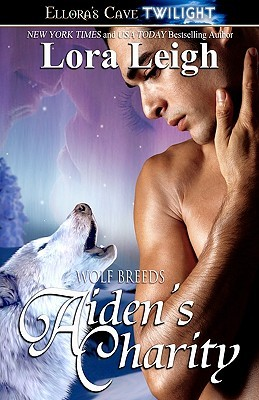 Aiden's Charity (2007) by Lora Leigh