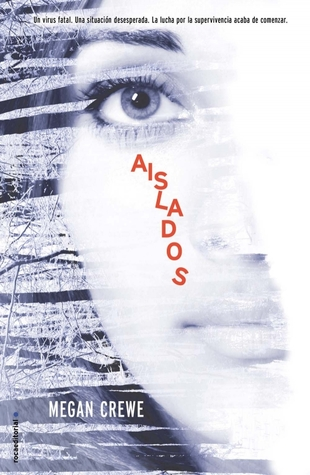 Aislados (2012) by Megan Crewe