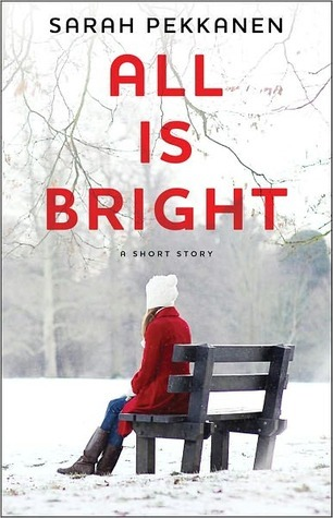 All Is Bright: A Short Story (2000)