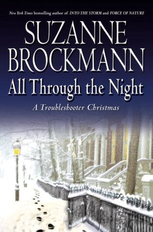 All Through the Night: A Troubleshooter Christmas (2007) by Suzanne Brockmann