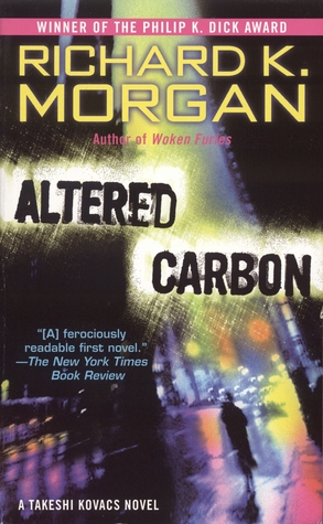 Altered Carbon (2006) by Richard K. Morgan