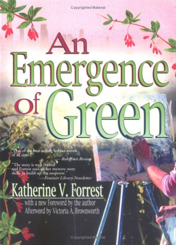 An Emergence of Green (2005) by Katherine V. Forrest