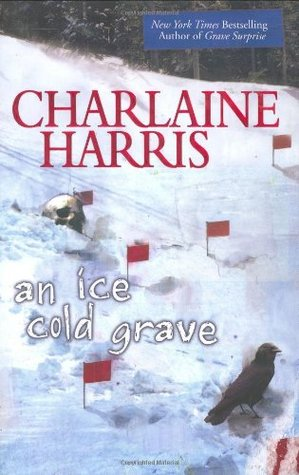 An Ice Cold Grave (2007) by Charlaine Harris