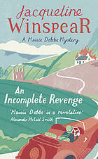 An Incomplete Revenge (2008) by Jacqueline Winspear