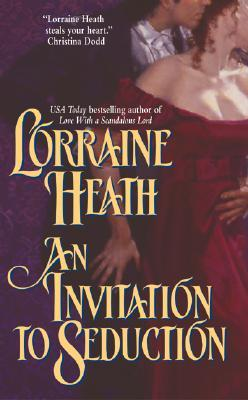 An Invitation to Seduction (2004) by Lorraine Heath