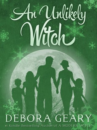 An Unlikely Witch (2013) by Debora Geary