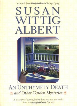 An Unthymely Death and Other Garden Mysteries (2003) by Susan Wittig Albert