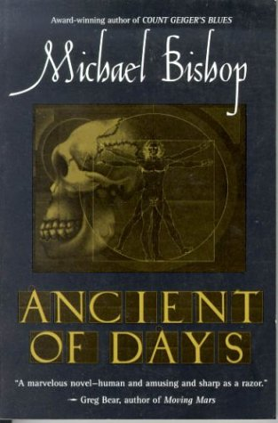 Ancient Of Days (1995) by Michael Bishop