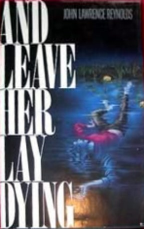 And Leave Her Lay Dying (1990)
