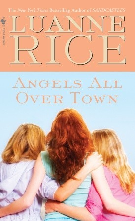 Angels All Over Town (2007) by Luanne Rice