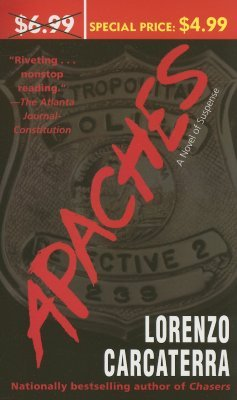 Read Apaches A Novel Of Suspense 2005 Online Free