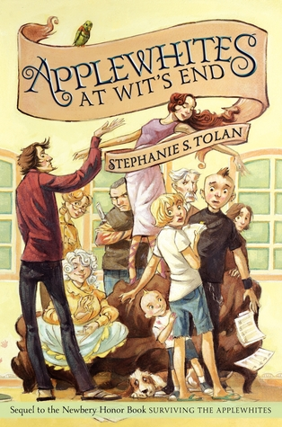 Applewhites at Wit's End (2012) by Stephanie S. Tolan