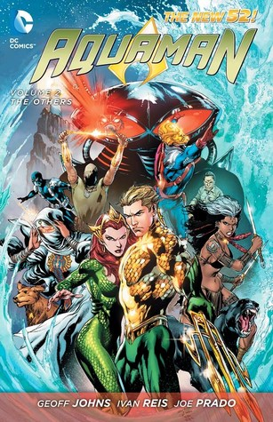 Aquaman, Vol. 2: The Others (2013) by Geoff Johns