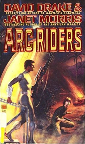 Arc Riders (2009) by David Drake