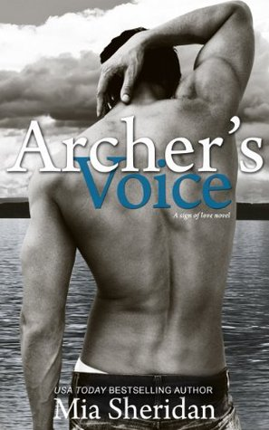 Archer's Voice (2000) by Mia Sheridan