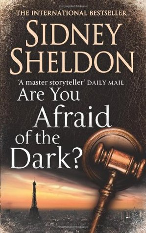 Are You Afraid of the Dark? (2005) by Sidney Sheldon