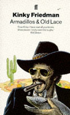Armadillos and Old Lace (1996) by Kinky Friedman