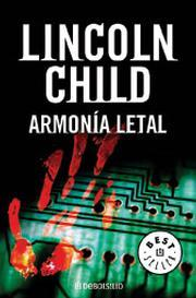 Armonia Letal (2005) by Lincoln Child