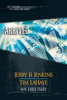 Arrived (2005) by Tim LaHaye