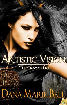 Artistic Vision (2011) by Dana Marie Bell