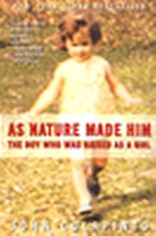As Nature Made Him: The Boy Who Was Raised as a Girl (2001)