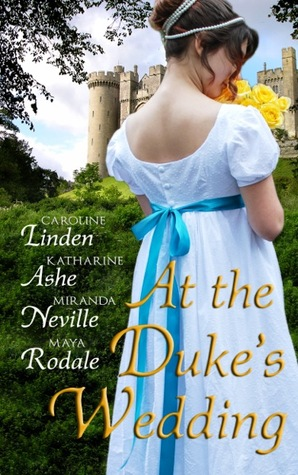 At the Duke's Wedding (A romance anthology) (2013) by Caroline Linden