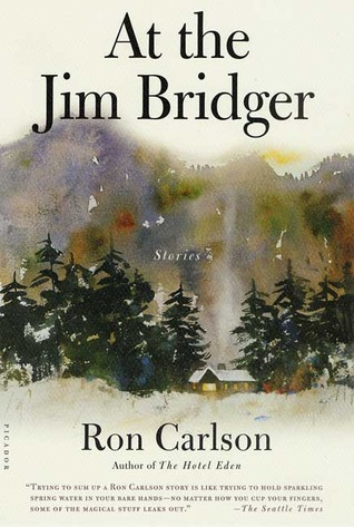 At the Jim Bridger: Stories (2003)