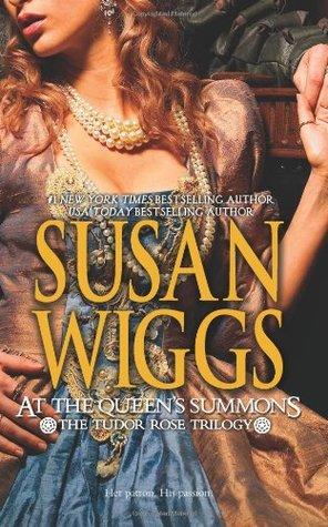 At the Queen's Summons (2009) by Susan Wiggs