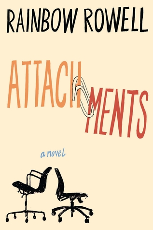 Attachments (2011) by Rainbow Rowell