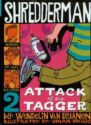 Attack of the Tagger (2006) by Wendelin Van Draanen