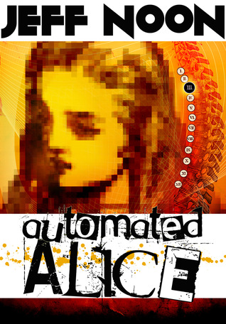 Automated Alice (2000) by Jeff Noon