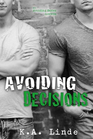 Avoiding Decisions (2000) by K.A. Linde