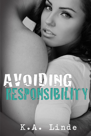 Avoiding Responsibility (2012) by K.A. Linde