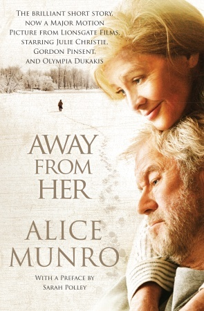 Away from Her (2007) by Alice Munro