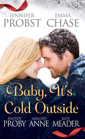 Baby, It's Cold Outside (2014) by Jennifer Probst