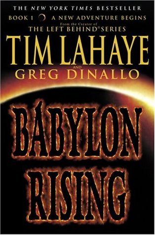 Babylon Rising (2005) by Tim LaHaye