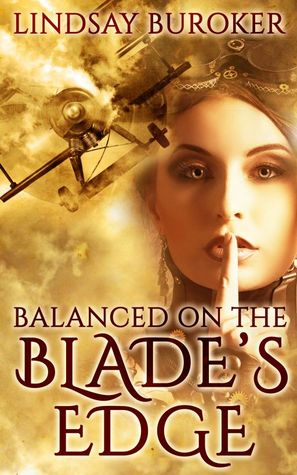 Balanced on the Blade's Edge (2014) by Lindsay Buroker