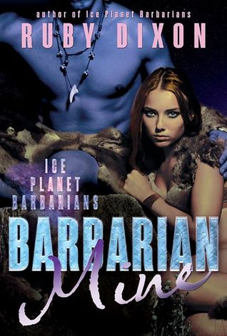 Barbarian Mine (2015) by Ruby Dixon