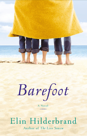 Barefoot (2007) by Elin Hilderbrand