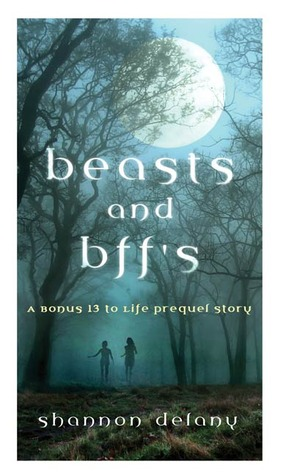 Beasts and BFF's (2010) by Shannon Delany