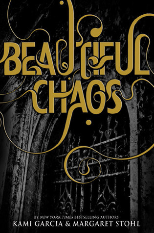 Beautiful Chaos (2011) by Kami Garcia