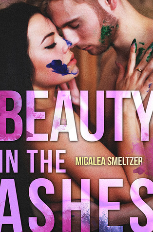 Beauty in the Ashes (2000) by Micalea Smeltzer