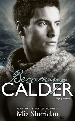 Becoming Calder (2014) by Mia Sheridan