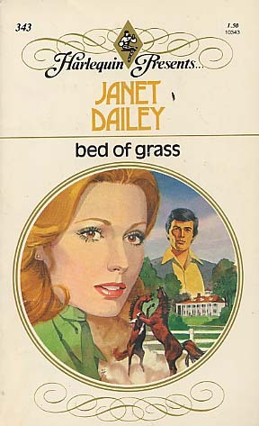 Bed of Grass (1988) by Janet Dailey