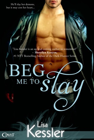 Beg Me to Slay (2013) by Lisa Kessler