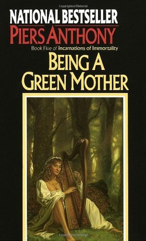 Being a Green Mother (1988) by Piers Anthony