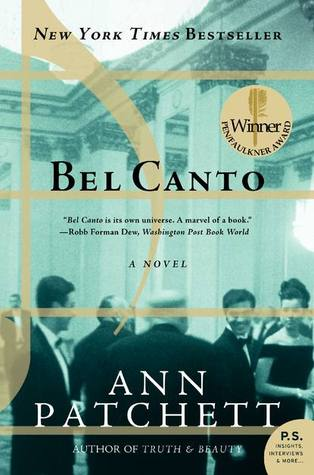 Bel Canto (2005) by Ann Patchett
